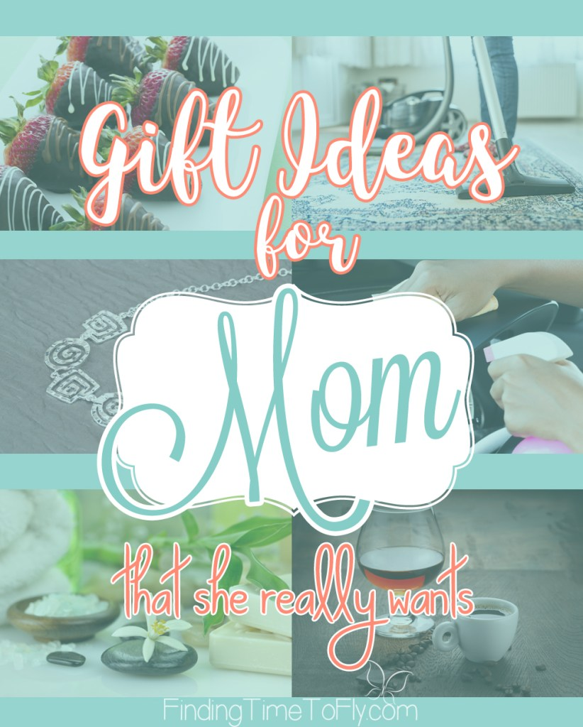 gifts for your mom that she really wants finding time to fly