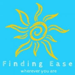 Finding Your Ease
