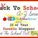 Back to School A-Z series with the Ribbon Retreat and 25 awesome bloggers!