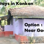 Homestays in Konkan – Option 1 Near Goa
