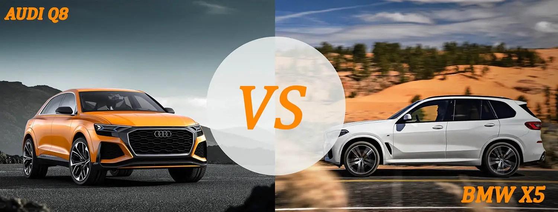 Audi Q8 VS BMW X5 SUV COMPARISON
