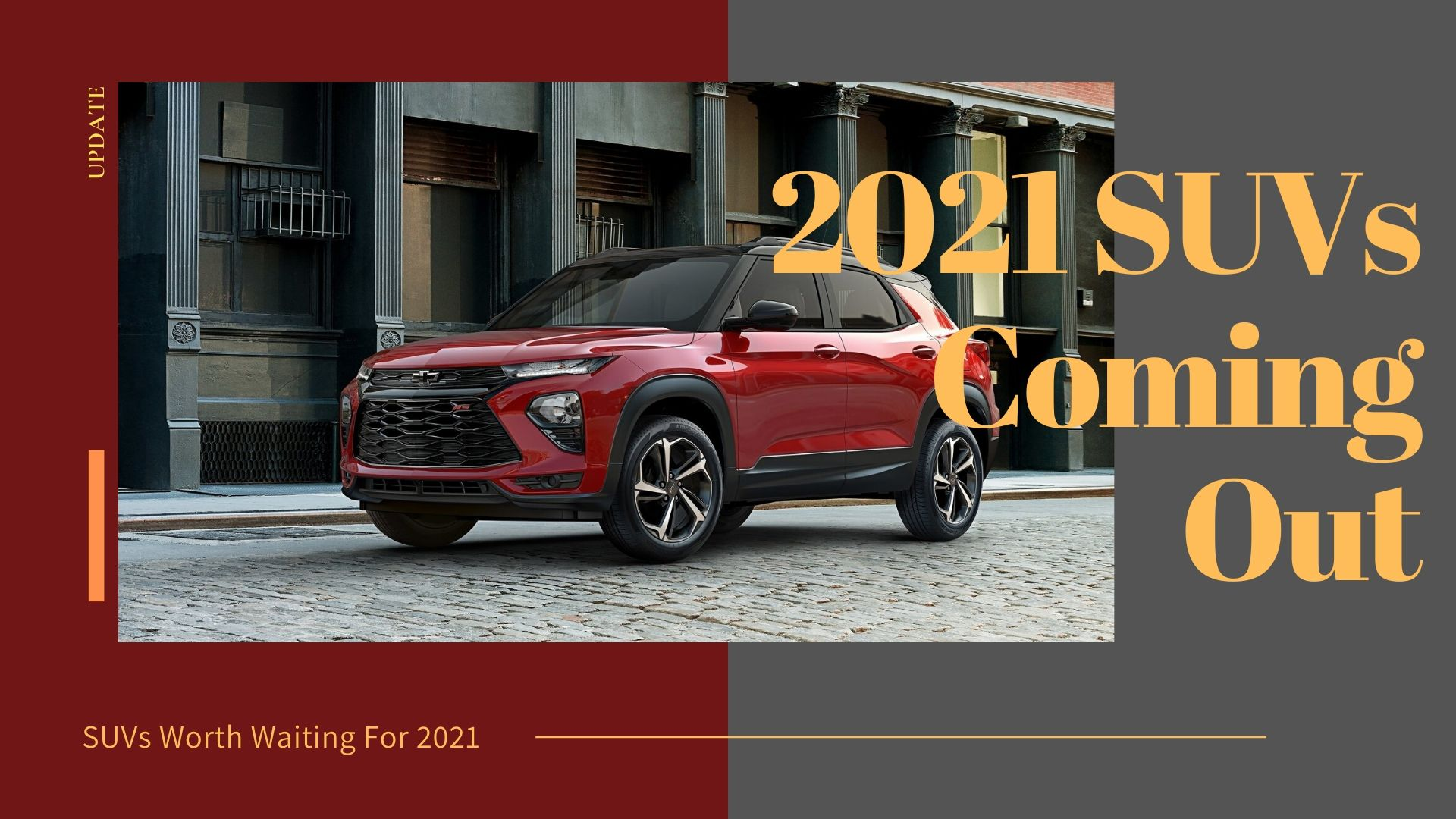 2021 SUVs Coming Out