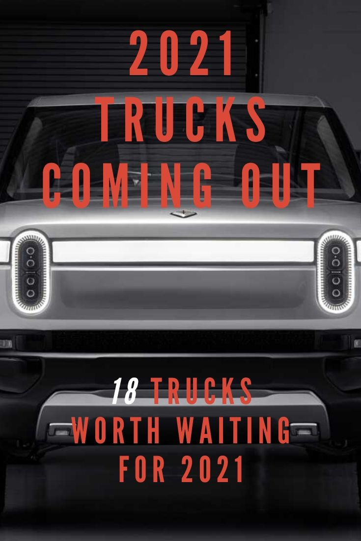 2021 Trucks Coming Out - Rivian R1T