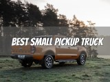 Best Small Pickup Truck in America