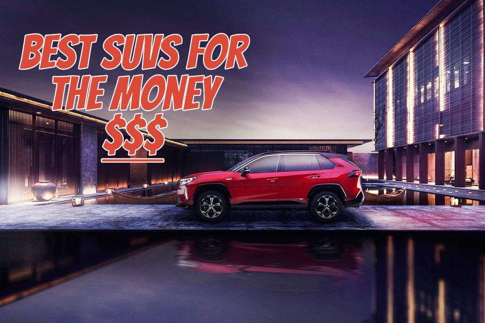 Toyota RAV4 Best SUV for the Money 2021