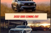 2022 SUVs Coming Out in US