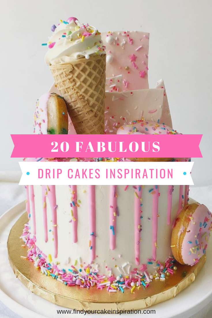20 Fabulous Drip Cakes Inspiration Find Your Cake Inspiration