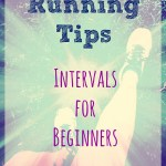 Running Tips – Intervals for Beginners