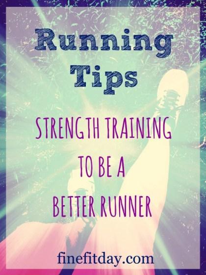 Running Tips - Strength Training to be a Better Runner