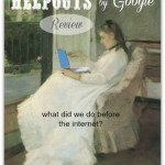 Helpouts by Google Review – what did we do before the internet?