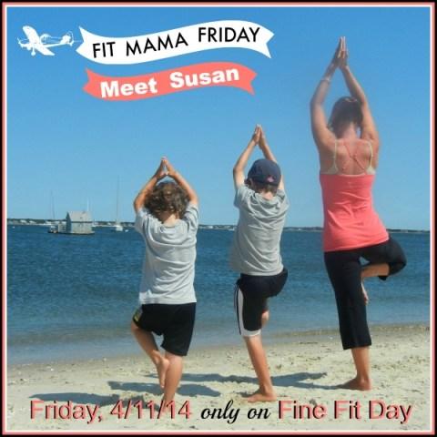Fit Mama Friday - Meet Susan