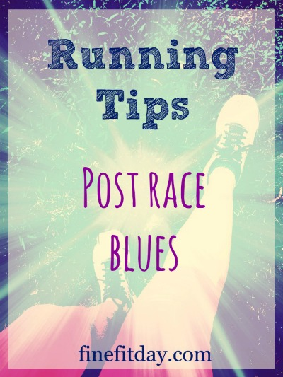 Real life strategies and tips on how to deal with post race blues