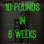 The Quest to Lose 10 Pounds in 6 Weeks – Week Three