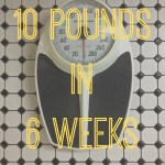 The Quest to Lose 10 Pounds in 6 Weeks – The Doctor Follow-Up