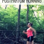 Three Things That Surprised Me About Postpartum Running