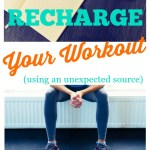 How to Recharge Your Workout (using an unexpected source)