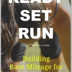 Marathon Training: Building Base Mileage