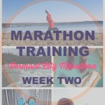Vermont City Marathon Training – Week 2
