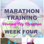 Vermont City Marathon Training – Week 4