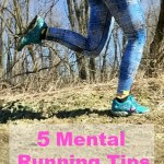 5 Mental Running Tips to Help You Through a Tough Run
