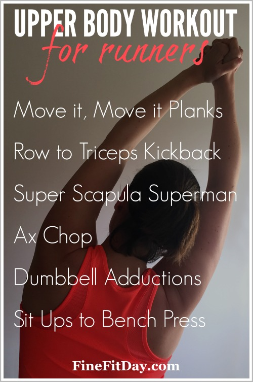 Upper Body Workout for Runners - Fine Fit Day. It's easy for runners to neglect upper body strength training, but it can make a positive difference in your running. Check out this round up for 6 upper body workouts designed by personal trainers, running coaches and running bloggers!