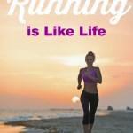 4 Ways Running is Like Life