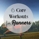Monthly Workout Round Up – Core Workouts for Runners