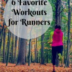 Monthly Workout Round Up – Favorite Workout