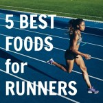 5 Best Foods for Runners