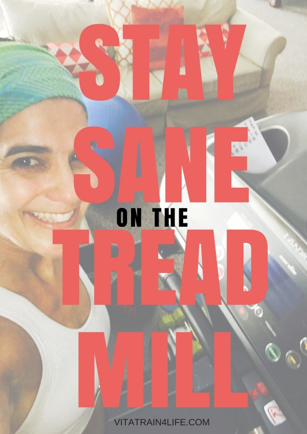 How to Stay Sane on the Treadmill - Run It series of coaches tips and workouts for runners