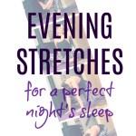 Bedtime Stretch Routine to Help You Sleep