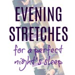 Try this evening stretch workout next time you need some help to get to sleep. This is a great routine for relaxation at night!