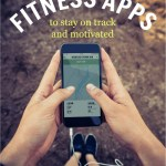 Favorite (FREE) Fitness Apps to Stay On Track and Motivated