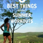 8 Best Things About Summer Workouts