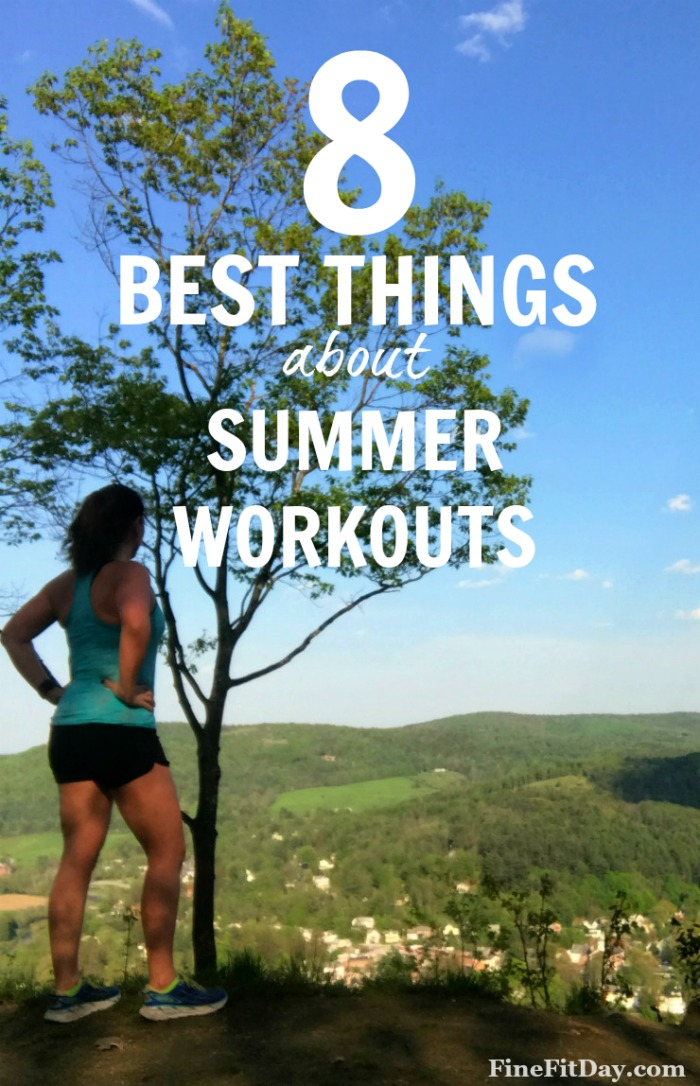 Here's a reminder of the best things about summer workouts - whether you love hot weather, or the heat makes you cranky, this list will make you grateful for getting outside to workout in the summer!