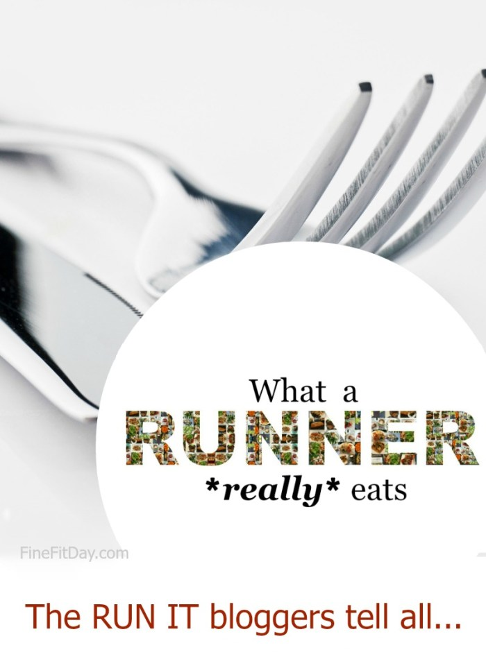 0d6d6fc9ec What a Runner Really Eats - The Run It bloggers share what they eat before,