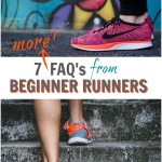 7 (MORE) FAQ's for Beginner Runners!