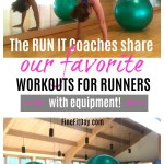 The Run It coaches share our favorite workouts for runners with equipment. Looking for workouts using stability balls, kettlebells, dumbbells, or even a rowing machine? We have you covered! Get stronger and faster with these targeted workouts.