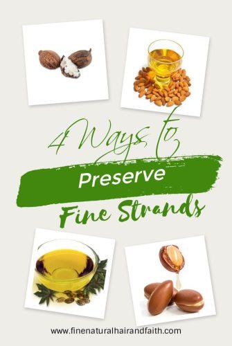 how to preserve fine strands