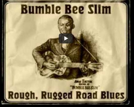 Bumble Bee Slim – Rough, Rugged Blues