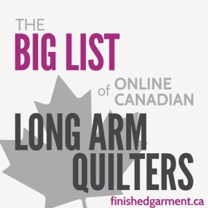 The Big List on Canadian Online Long Arm Quilters