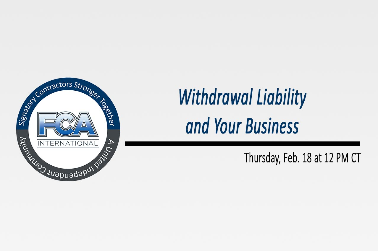 FCA International Educational Series - WIthdrawal Liability and Your Business