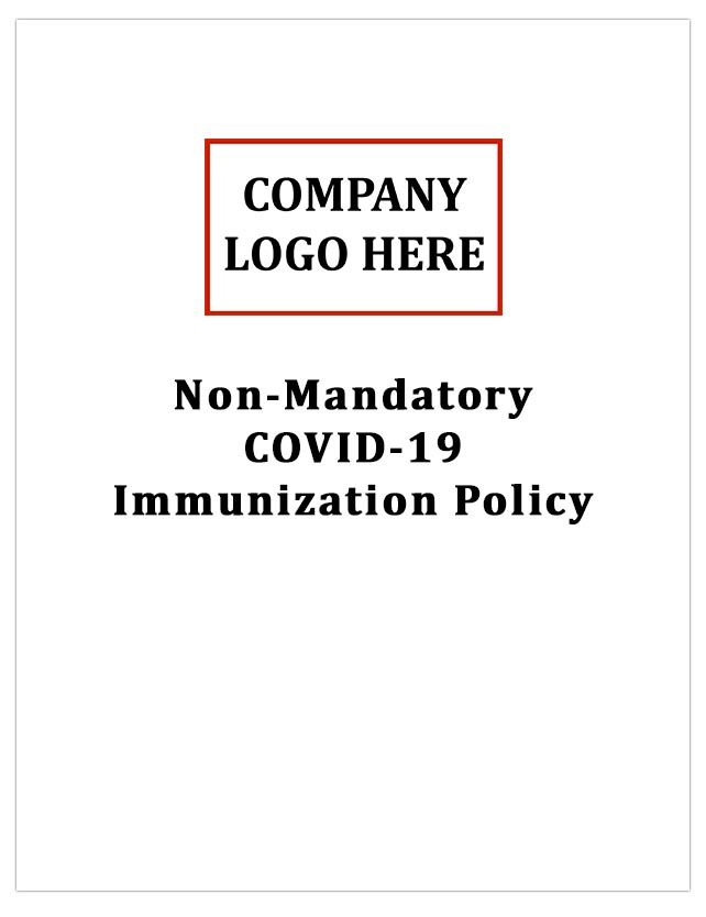 Non Mandatory COVID-19 Immunization Policy