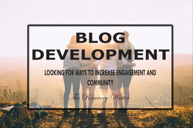 Blog development . Developing my blog Creating community