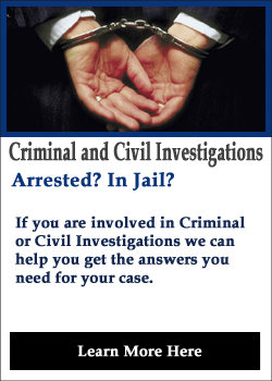 Criminal and Civil Investigations
