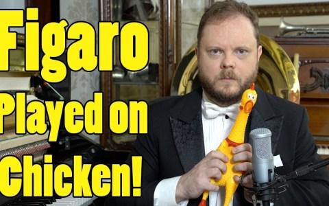 Figaro, de Rossini, interpretado con pollo de goma