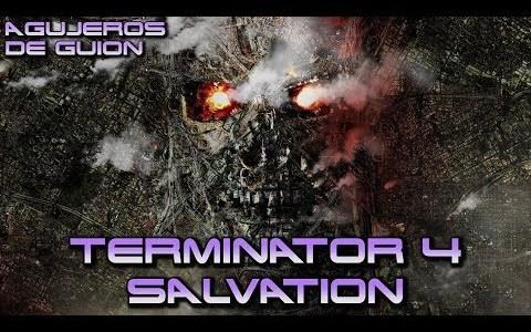 Agujeros de guión: Terminator 4 Salvation