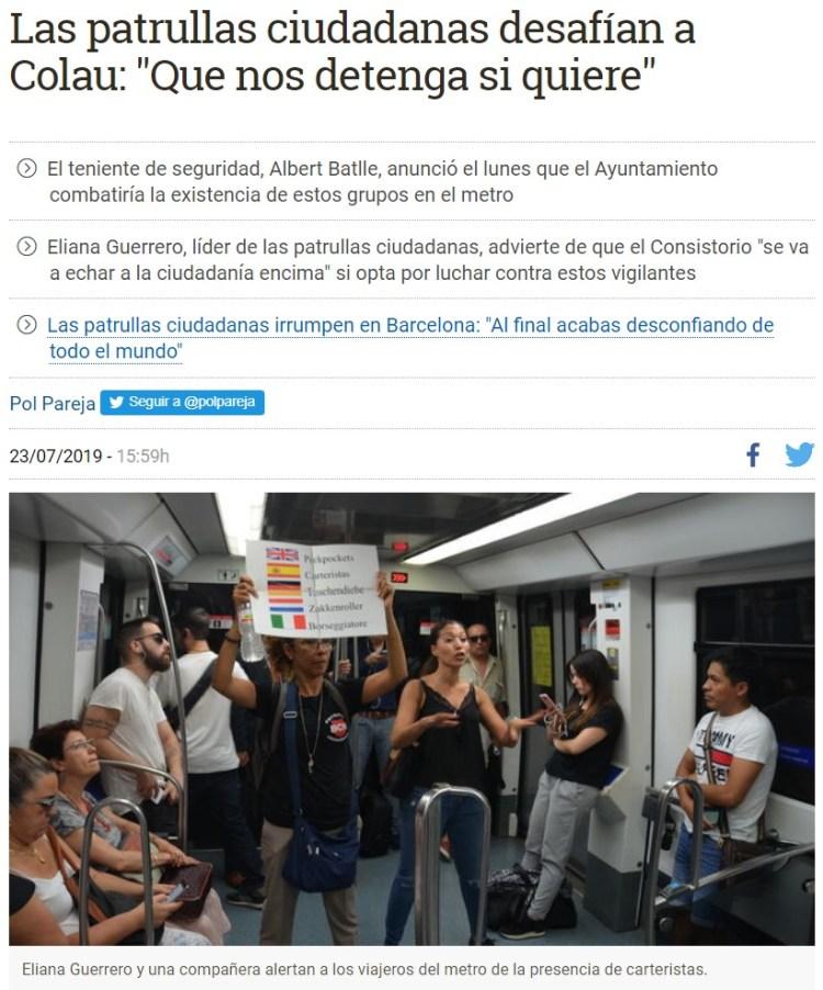 Colau ha ordenado acabar con estos grupos que van al metro con unos silbatos para alertar a la gente cuando ven a un carterista