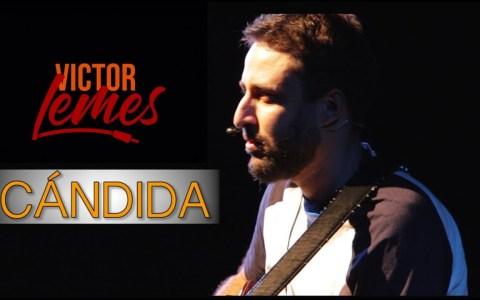 Víctor Lemes - Cándida