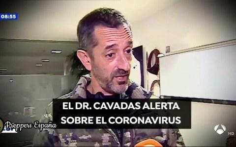 Tranquilos, el Doctor Cavadas viene a tranquilizarnos con esto del coronavirus...